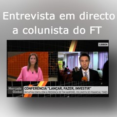 Entrevista em directo ao colunista do Financial Times